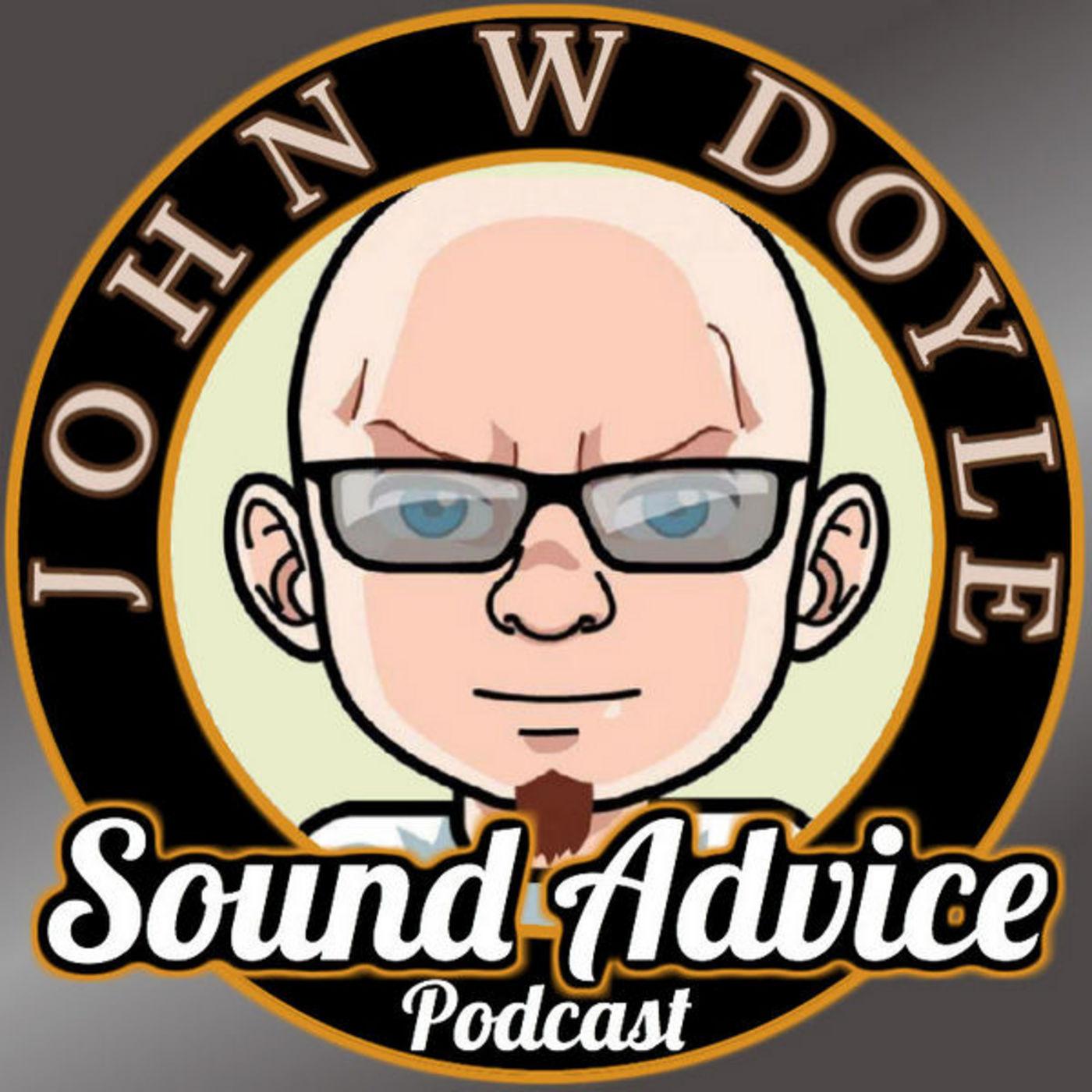 <![CDATA[Sound Advice with John W Doyle]]>